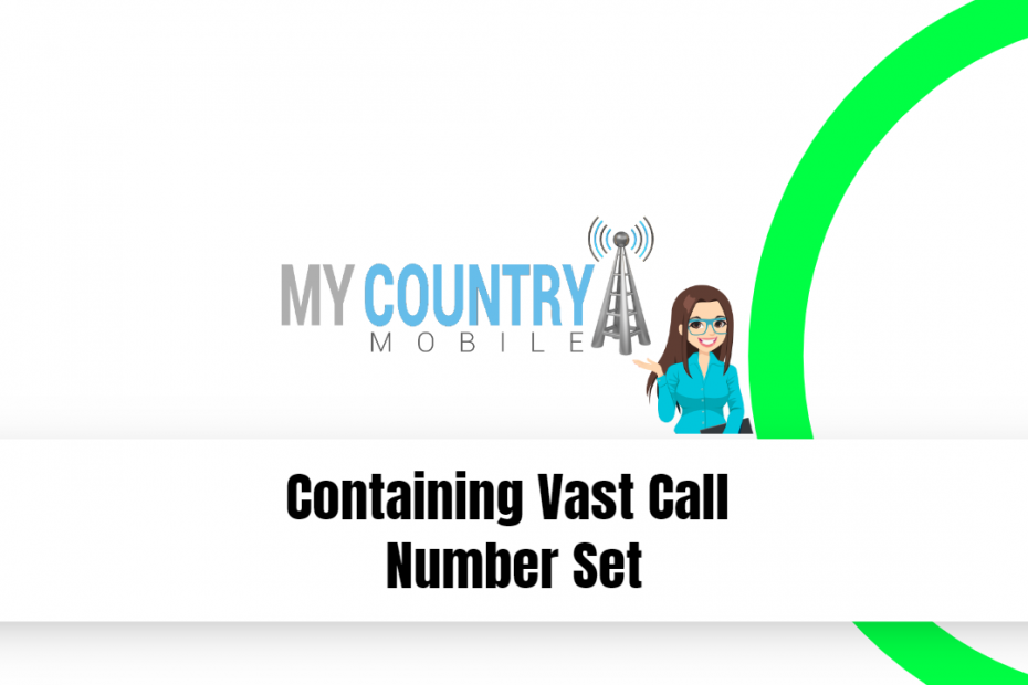 Containing Vast Call Number Set - My Country Mobile