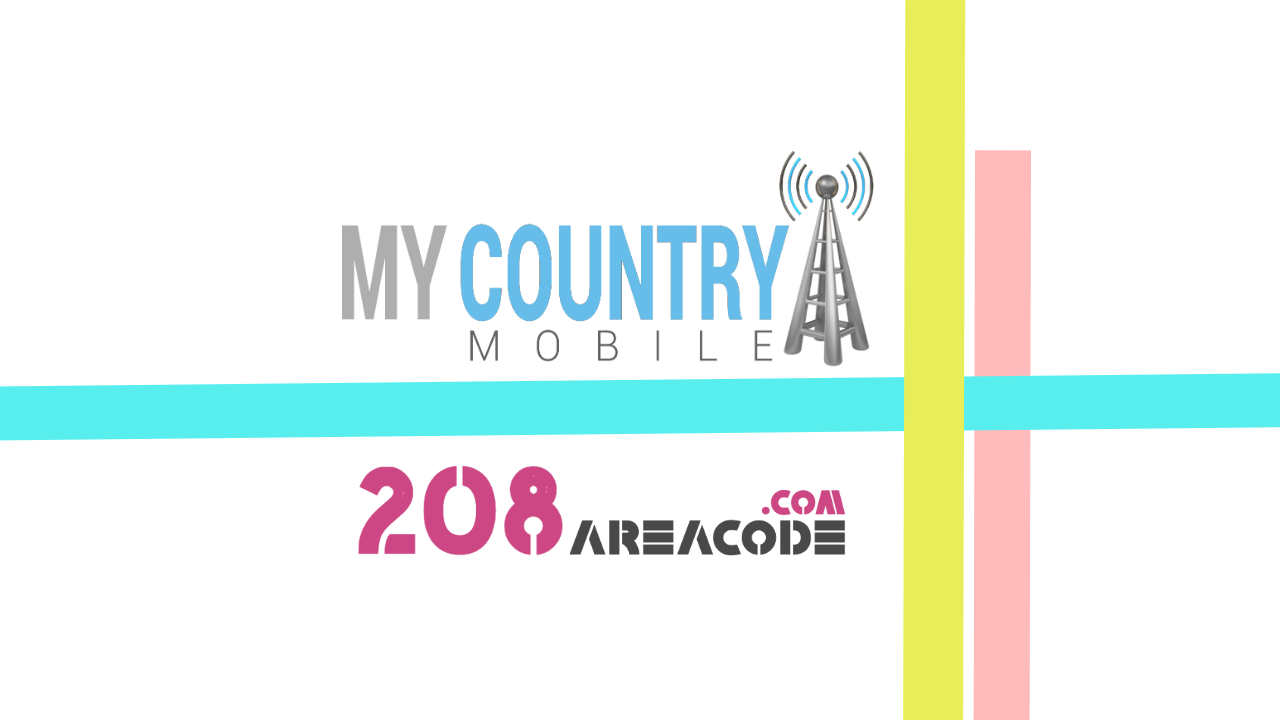 208 Area Code - My Country Mobile